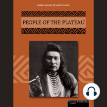 People of the Plateau: Native People, Native Lands