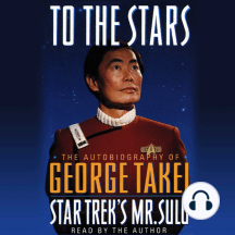Star Trek: To the Stars: The Autobiography of George Takei, Star Trek's Mr. Sulu