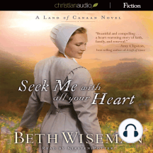 Seek Me With All Your Heart: A Land of Canaan Novel