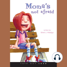 Mona's Not Afraid