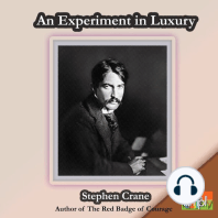 An Experiment in Luxury