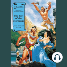 Last of the Mohicans, The (A Graphic Novel Audio): Illustrated Classics