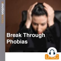 Break Through Phobias: E Motion Books