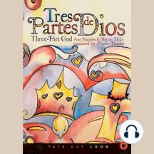 Tres Partes de Dios: Three-Part God