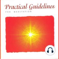 Practical Guidelines for Meditation
