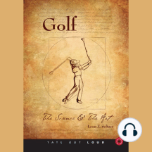 Golf: The Science and the Art