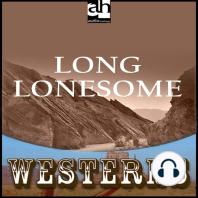 Long Lonesome