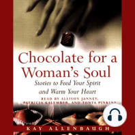 Chocolate for A Womans Soul: Stories to Feed Your Spirit and Warm Your Heart