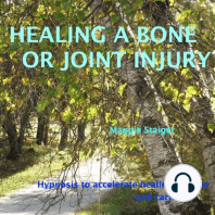 Healing a Bone or Joint Injury