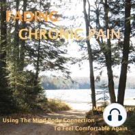 Fading Chronic Pain