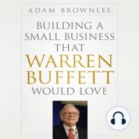 Building a Small Business that Warren Buffett Would Love