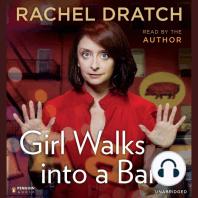 Girl Walks into a Bar...