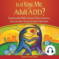 Is It You, Me, or Adult A.D.D.?