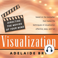 Visualization: Directing the Movies of Your Mind