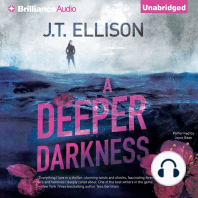 A Deeper Darkness