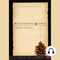 Whispering Pines: The Story of One Man's Journey for Love