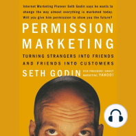 Permission Marketing: Turning Strangers into Friends, and Friends into Customers