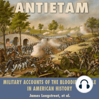 Antietam: Military Accounts of the Bloodiest Battle in American History