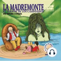 La Madremonte: El Terror De Los Campesionos