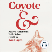 Coyote &: Native American Folk Tales