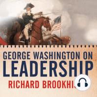 George Washington on Leadership