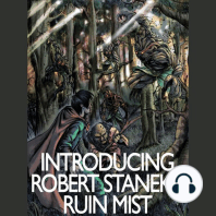 Introducing Robert Stanek's Ruin Mist