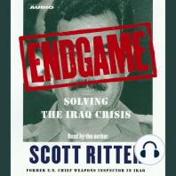 Endgame: Solving the Iraq Crisis