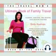 The Travel Mom's Ultimate Book of Family Travel