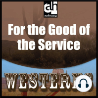 For the Good of the Service