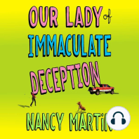 Our Lady of Immaculate Deception: A Novel