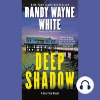 Deep Shadow