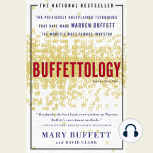 Buffettology: The Previously Unexplained Techniques That Have Made Warren Buffett American's Most Famous Investor