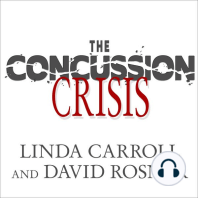 The Concussion Crisis: Anatomy of a Silent Epidemic