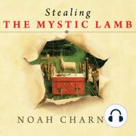 Stealing the Mystic Lamb