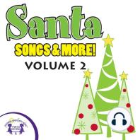 Santa Songs & More Vol. 2