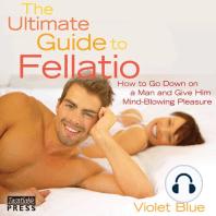 Ultimate Guide to Fellatio, The