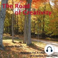 The Road of Creativity