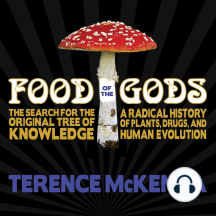 Food of the Gods: The Search for the Original Tree of Knowledge : a Radical History of Plants, Drugs, and Human Evolution