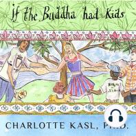 If the Buddha Had Kids