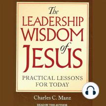 The Leadership Wisdom of Jesus