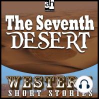 The Seventh Desert