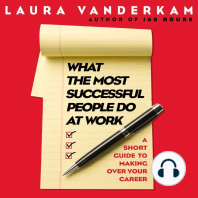 What the Most Successful People Do at Work