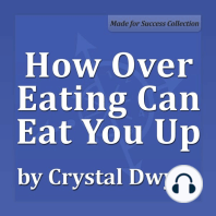How Over Eating Can Eat You Up
