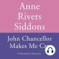 JOHN CHANCELLOR MAKES ME CRY