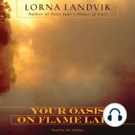Your Oasis on Flame Lake