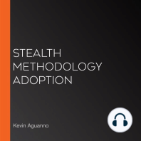 Stealth Methodology Adoption