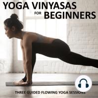 Yoga Vinyasas for Beginners