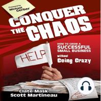 Conquer the Chaos