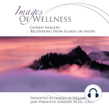 Guided Imagery - Recovering from Illness or Injury