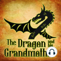 The Dragon And His Grand Mother
